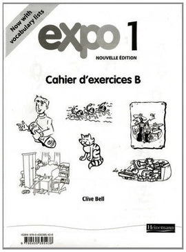 Expo 1 Workbook B BY C. Bell