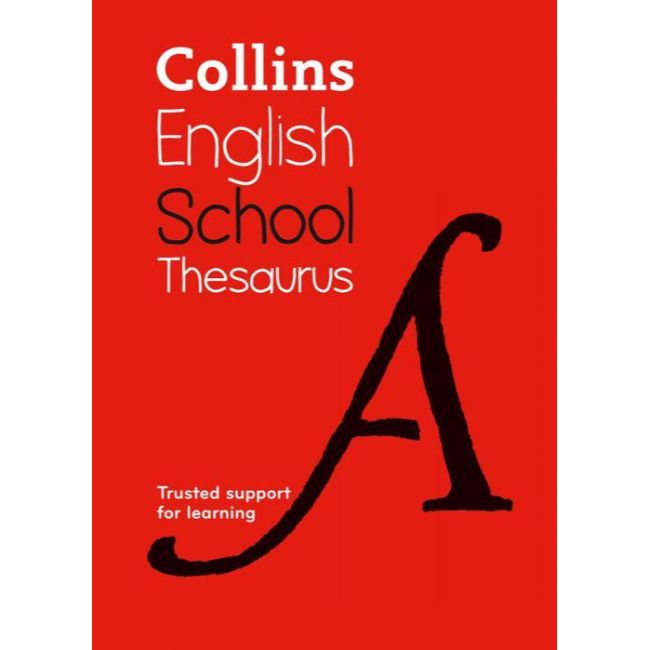 Collins School Thesaurus, 6ed BY Collins Dictionaries