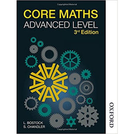 Core Maths Advanced Level 3ed, BY Bostock, Chandler