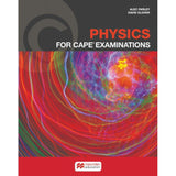 Physics for CAPE® Examinations Student's Book BY A. Farley, D. Glover