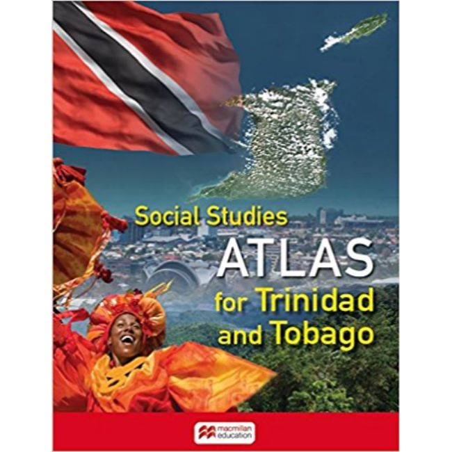 Social Studies Atlas for Trinidad and Tobago BY Macmillan Education