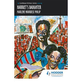 Harriet's Daughter BY Marlene Philip