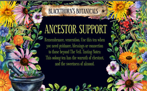 Ancestor Support Tea or Candle