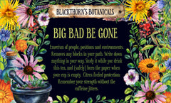 Big Bad Be Gone Tea or Candle