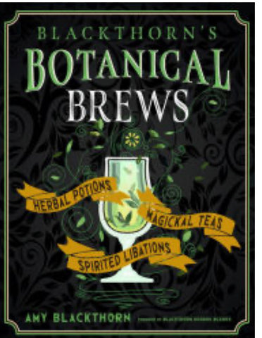 Autographed copy, 'Blackthorn's Botanical Brews'