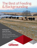 Canadian Cattlemen: The Best of Feeding & Backgrounding