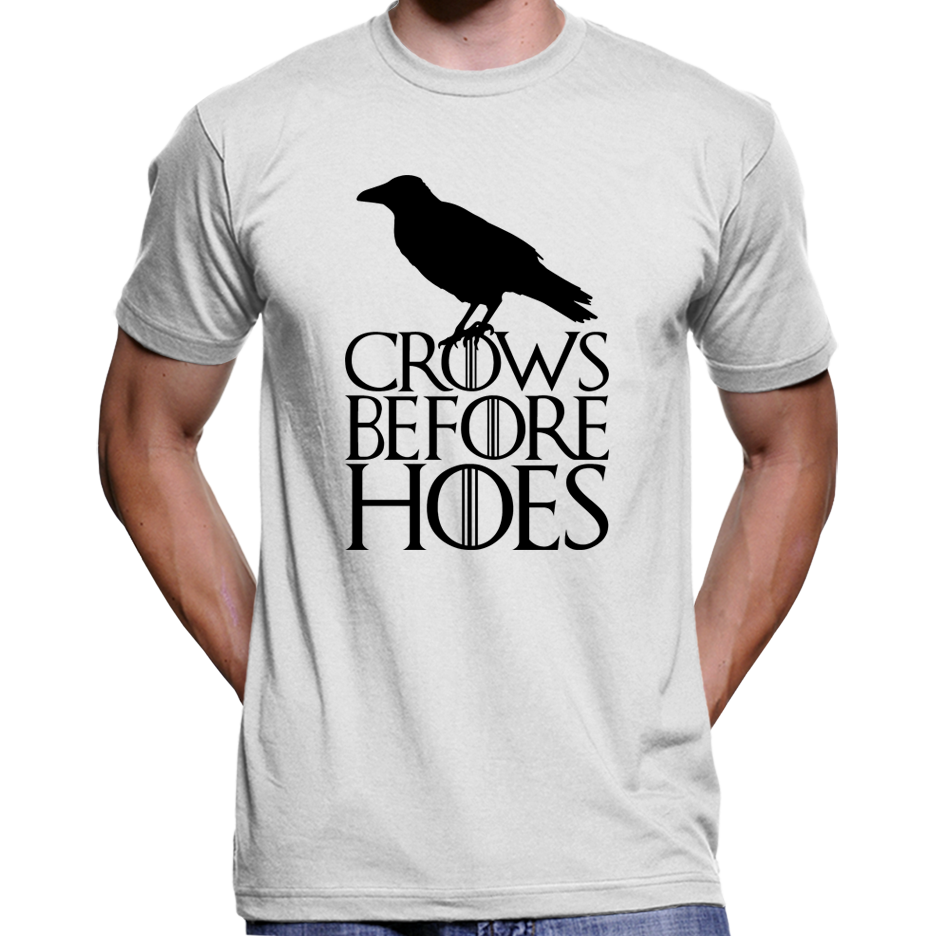 "Game Of Thrones ""Crows Before Hoes"" Night's Watch T-Shirt / Hoodie"