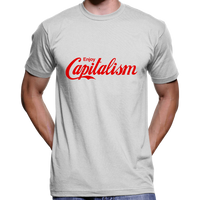 Enjoy Capitalism T-Shirt