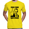 Fuck Your Safe Space T-Shirt / Hoodie