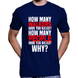 "The Walking Dead ""How Many Walkers / People Have You Killed? T-Shirt / Hoodie"