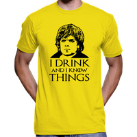 "Game Of Thrones Tyrion Lannister ""I Drink And I Know Things"" T-Shirt / Hoodie"