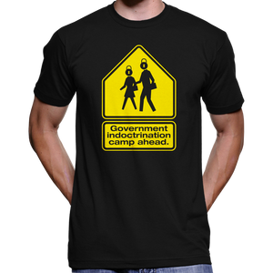 Government Indoctrination Camp Ahead T-Shirt