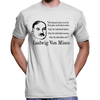 "Ludwig Von Mises ""Only The Individual..."" Quote T-Shirt"