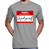 """Hello, My Pronouns Are... Go Fuck Yourself"" T-Shirt"
