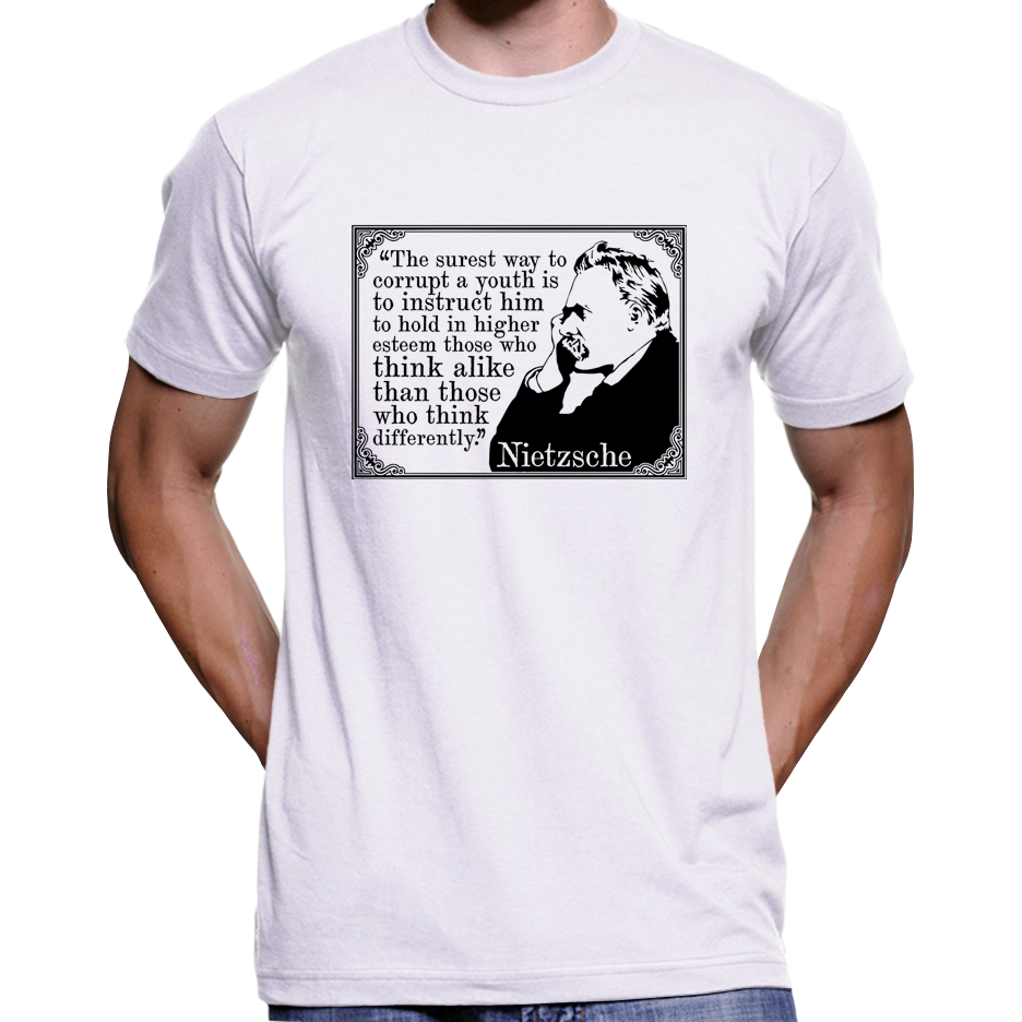 "Friedrich Nietzsche T-Shirt / Hoodie ""The Surest Way To Corrupt A Youth"" Quote"