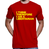 I Think Therefore I Am A Libertarian T-Shirt