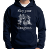 "Jordan Peterson ""Slay Your Dragons"" Hoodie"
