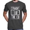 Straight Outta The EU (Brexit Party, UKIP) T-Shirt