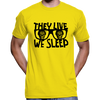 They Live We Sleep Sunglasses T-Shirt / Hoodie