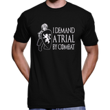"Game Of Thrones Tyrion Lannister ""I Demand A Trial By Combat"" T-Shirt / Hoodie"