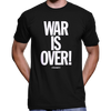 War Is Over (If You Want It) T-Shirt