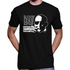 "Hunter S. Thompson ""Who Is The Happier Man..."" Quote T-Shirt / Hoodie"