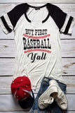 But First Baseball Y'all Graphic T-Shirt (Stripes-Black)