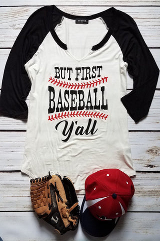 But First Baseball Y'all Graphic T-Shirt (3/4 Sleeves-Black)