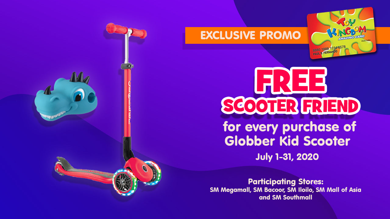 FREE SCOOTER FRIEND  for every purchase of Globber Kid Scooter