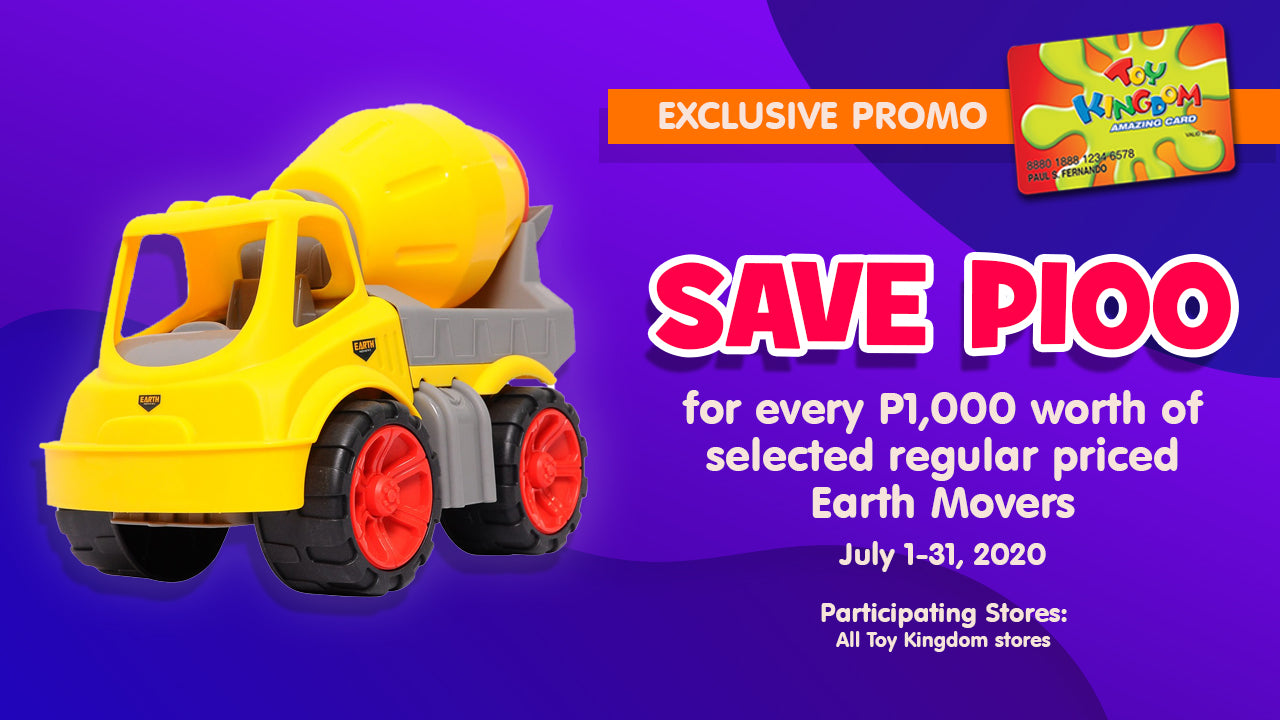 SAVE P100 for every P1,000 worth of selected regular priced Earth Movers