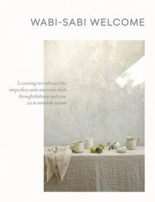 WABI-SABI WELCOME (JULIE POINTER ADAMS)