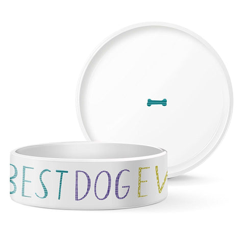 Best Dog Ever Bowl