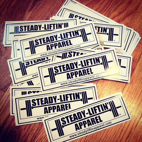 "Steady Liftin' Sticker 7.25"" x 2.5"""