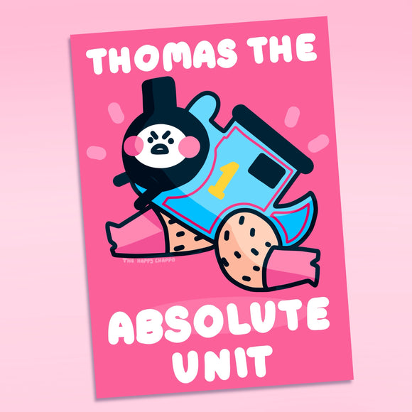 Thomas The Absolute Unit Motivational Mini Print