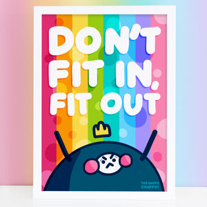 Don't Fit In Fit Out! High Quality A4 Or A3 Art Print