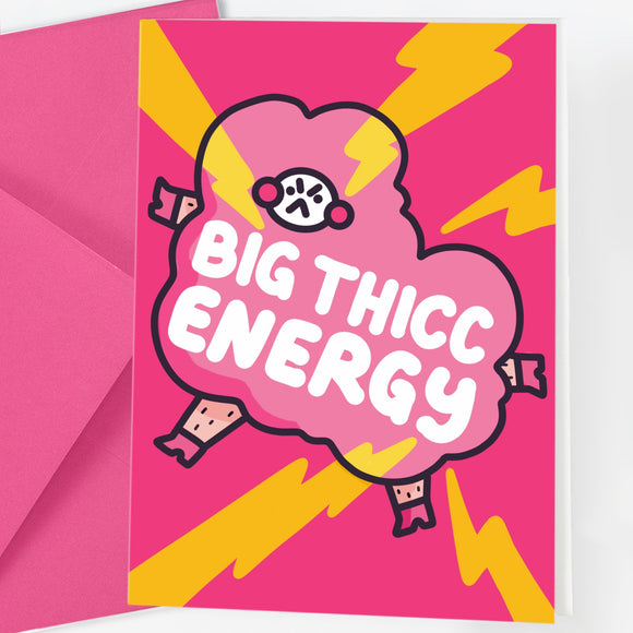 Big Thicc Energy Body Positive Blank Greetings Card