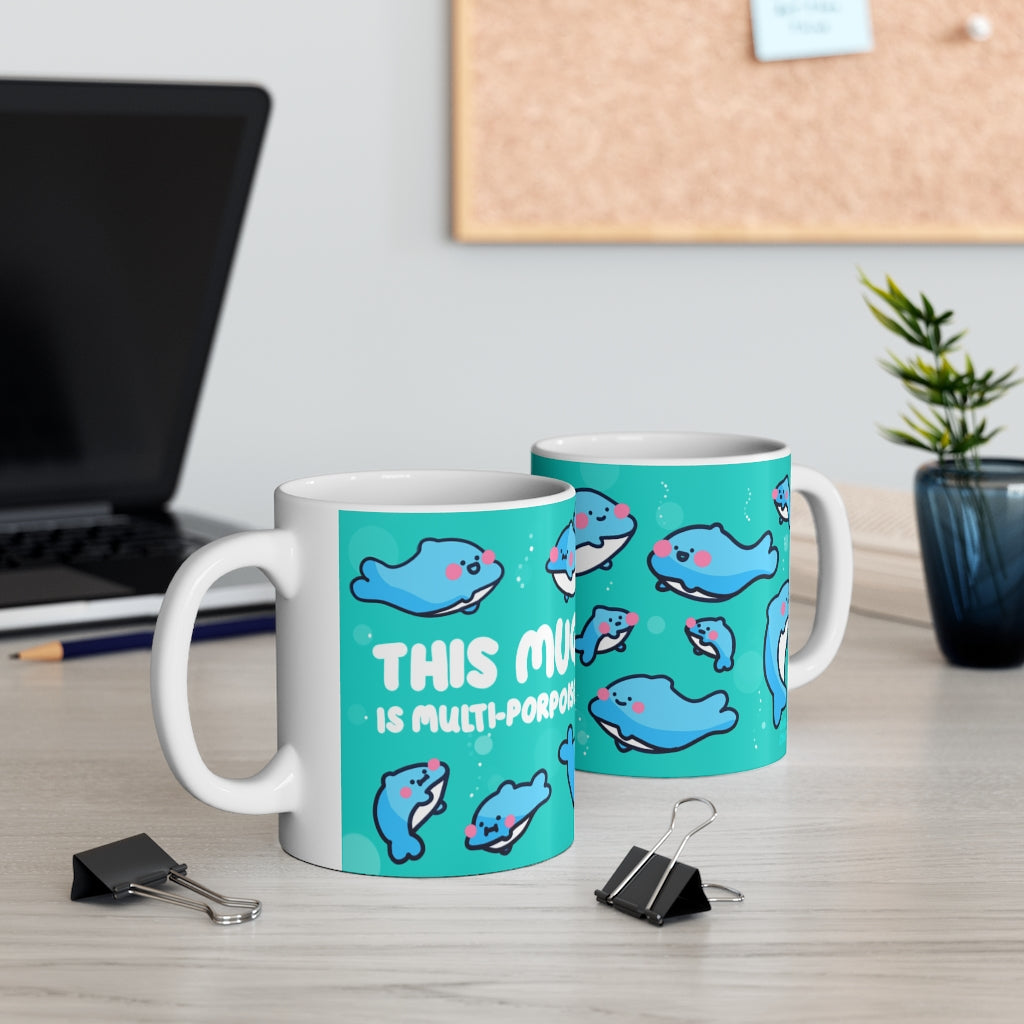This Mug Is Multi-Porpoise - A glorious pun about friendly aquatic life in mug form by The Happy Chappo