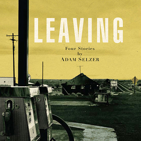 Leaving: 4 Short Stories