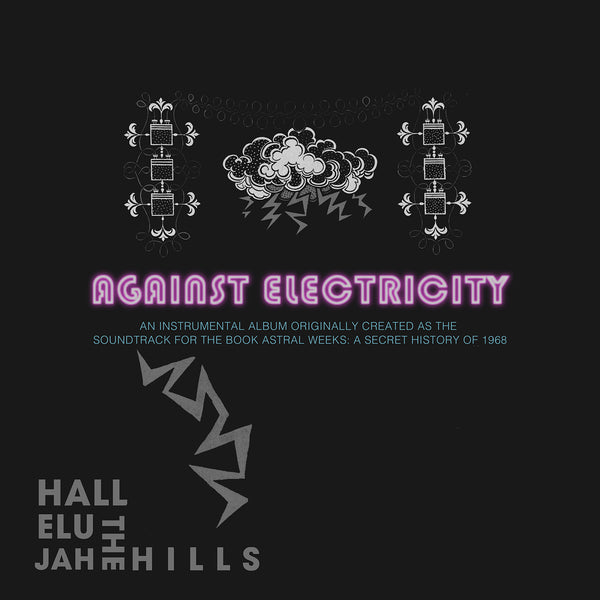 *PRE-ORDER* Against Electricity