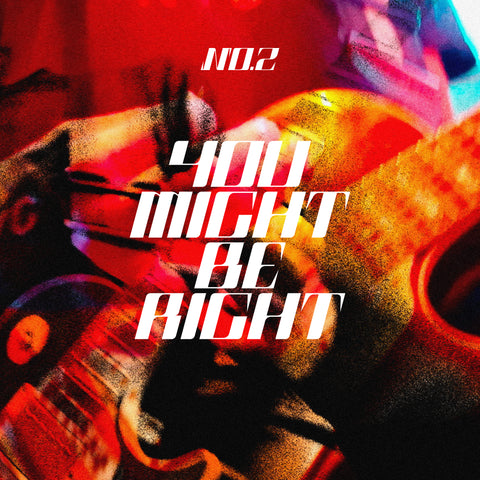 *PREORDER* You Might Be Right