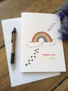 Sorry for your loss, pet loss card, for pet owners, sympathy card, rainbow card
