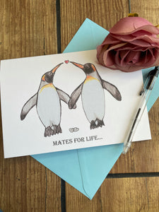 Mates for life , wedding card, penguin card, friendship card, anniversary card