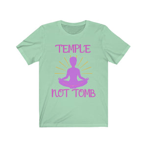 Temple not Tomb Tee