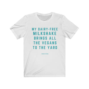 The Vegans are Waiting Tee