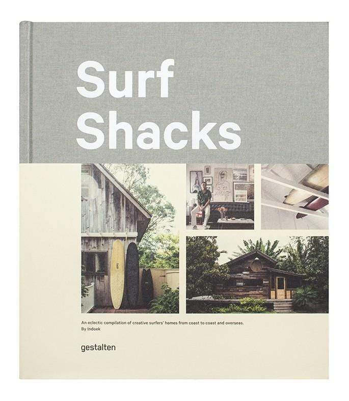Surf Shacks (An Eclectic Compilation of Creative Surfer's Homes from Coast to Coast and Overseas)