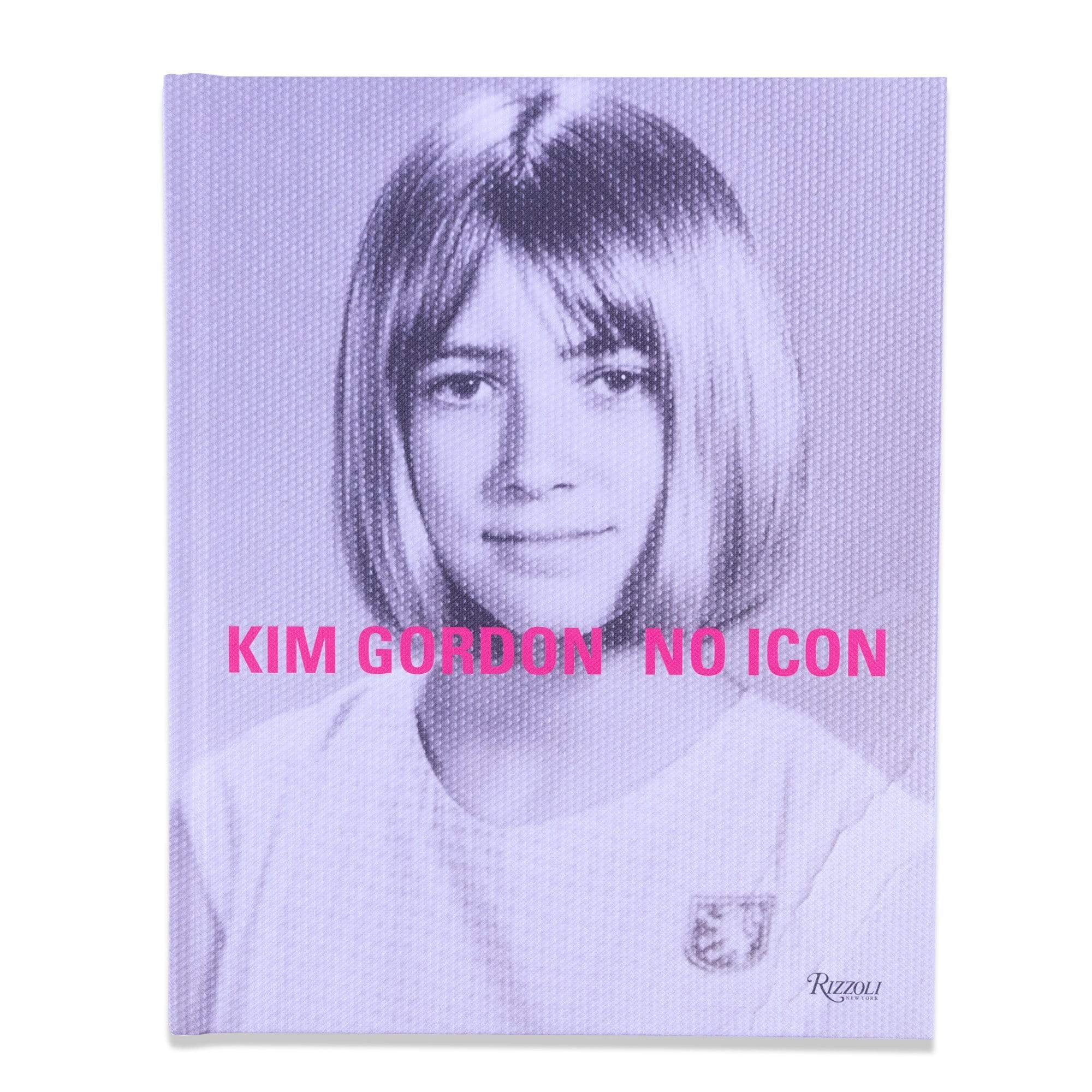 Rizzoli New York Bücher Kim Gordon: No Icon (Englisch)
