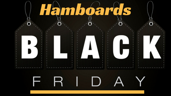 Hamboards Black Friday - Cyber Monday Best Deals and Offers on Longboard Skateboard