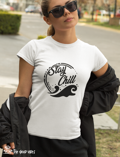 T-Shirt Donna - stay chill - - The Good Vibes