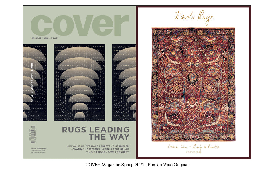 COVER MAGAZINE SPRING 2021 | KNOTS RUGS PERSIAN VASE