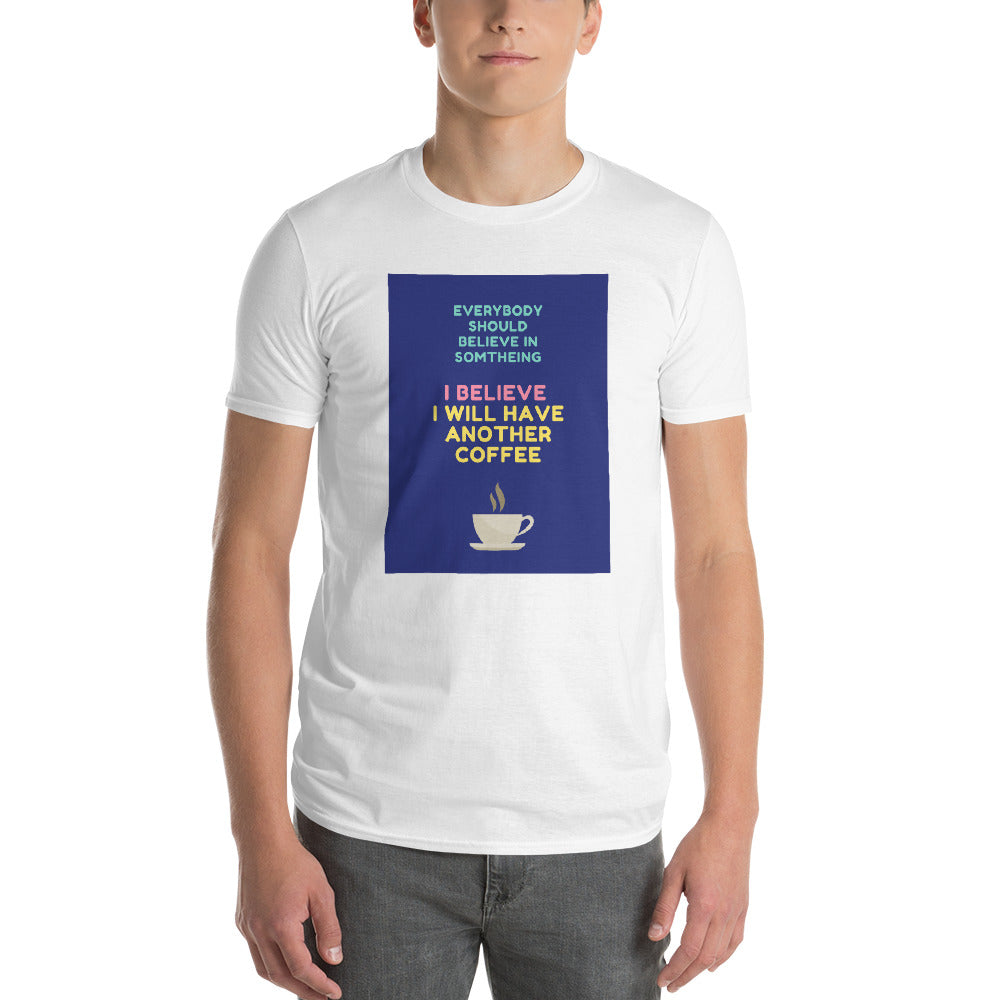 Everybody should believe - Short-Sleeve T-Shirt
